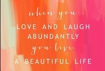 words to live by. / by Julie Sancken