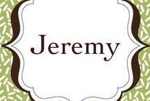 ♥Jeremy♥ / by Lisa Siler