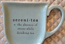 """♫ Lღ√Ƹ Sereni--TEA  ♫ / n. the absence of stress while drinking tea. Wellness for the body, mind, & spirit.   I'd lღve to have a small tea room named """"The Tea Cozy"""". / by Granny Pat"""