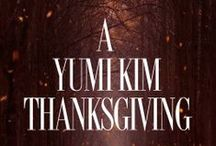 A YK Thanksgiving!  / We are thankful for flowers and festive treats; for family, loved ones and the new friends we'll meet!  / by YUMI KIM