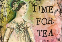 Tea Time / by Joan Parsons