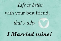 Married Life / by Cassie Diamond