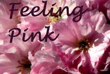 Feeling Pink / by Tina Taylor