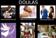 Doula / by Shelly Cassady