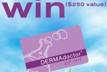 Promotions and Contests / Special offers, contests, giveaways and more!  / by DERMAdoctor Skincare
