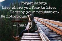 Wise words... / by Rachael Marie Feil