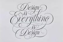 Design / by Meghan Fuss
