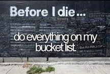 Bucket List / by Marchelle Chaney