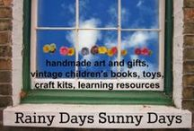 Rainy Days Sunny Days / Our shop of handmade art and gifts, vintage children's books, toys, craft kits, learning resources and more www.rainydayssunnydays.com / by Sunny Days
