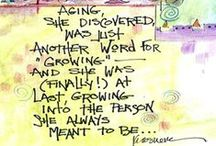 Aging~with Grace and Beauty? / by Audrey