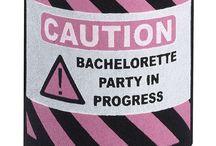 Bachelorette party / by Yvonne Subbert