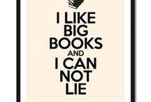 I Like Big Books & I Cannot Lie!  / by Shawna Hanlin Eacret