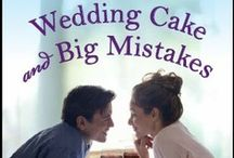 Wedding Cake and Big Mistakes: An Adams Grove Novel (2013) / New Release! Read Sweet Tea and Secrets, then join the folks of Adams Grove for the wedding and reception of Jill and Garrett in Wedding Cake and Big Mistakes.  http://amzn.to/12e2Q3d / by Nancy Naigle