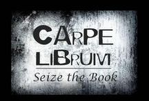 Carpe Librium / by Chelsie Schuette