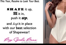 Perfect Underpinnings / Not sure what to wear or how to make it look its best? Here's our selection of the best bras, shapewear and every other underpinning under the sun! Be sure to check out our sales on shapewear and bras online.  / by Big Girls Bras Etc.