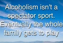 Addiction is not a spectator sport / by Carla Abbott