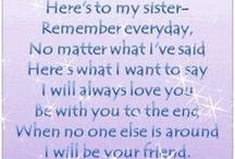 Sisters are your forever friends!  / by Stephanie McGrane Roberts
