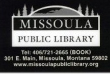 Library Events / Find listing of current events @ http://www.missoulapubliclibrary.org/eventsnews  --or-- call us 721-BOOK (2665) / by Missoula Public Library