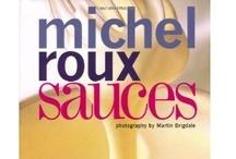 Sauces / by Mozell Devereaux, CEC, MBA