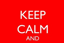 """keep calm"" / by Rita Bergoudian"