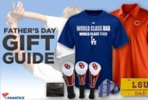 Father's Day Gift Ideas For The World's Greatest Dad / by Fanatics ®