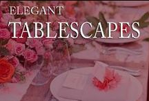 Tablescapes / by Inviting Home