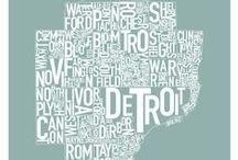 Detroit / by Deidra Riggs