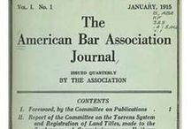 ABA Journal History / January, 2015, will be the 100th anniversary of the ABA Journal in print. And January, 2014, begins our 100th volume.  / by ABA Journal The Lawyer's Magazine