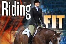 Riding Fit / by American Quarter Horse Association (AQHA)