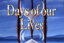 Days of Our Lives / by Jerry Clark