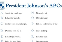 President's ABCs / Robert E. Johnson, Ph.D. was appointed as Becker College's tenth president by the Board of Trustees in July 2010.  One of the inspirational things he has done as President is set up a list of motivational quotes to go with each letter of the alphabet. / by Becker College Accelerated Studies