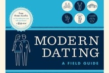 HowAboutWe Guide to Modern Dating / howaboutwe.com is about putting the date back in dating. Here are the steps: 1) Invent fun dates. 2) Ask people out. 3) Do something awesome, together. howaboutwe.com / by Harlequin Books