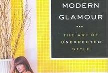 MODERN GLAMOUR / by Carmen Cecilia de Isaza