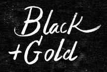 BLACK + GOLD / by Nattapong Leckpanyawat