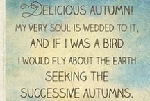 Delicious Autumn / by Erin Searcy