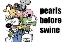 Pearls Before Swine / by Shayne Sampson
