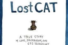 Lost Cat - What do our pets do when they're not with us?  / LOST CAT - publishing in March 2013.  