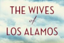 The Wives of Los Alamos / Told in the collective voices of the wives of the men who created the atom bomb, TaraShea Nesbit's novel is the bold and emotionally charged story of the women of Los Alamos. http://amzn.to/1qrH6fO / by Bloomsbury Publishing