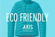 Eco Friendly // Axis  / Axis is an award winning promotional marketing agency, with a knack for branded merchandise.  Say hello: marketing@axispromo.com / by Axis Promo