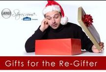Gifts for the Re-Gifter / What's your strategy for giving gifts to the Re-Gifter – outsmarting them by focusing on the end user, or actually trying to give them something they'll keep? ATG Stores has gifts that will be impossible to give away.  / by ATGStores.com