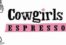 cowgirls espresso / & cowboys coffee / by ~Cowgirl Lisa~