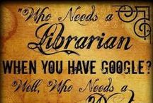 Library Quotes / by Falvey Memorial Library