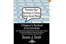Social Media Books / Recommended Books on Social Media for those looking to learn about social media. / by Dennis J. Smith - Influence Social Marketing