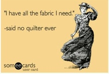 Livin' The Dream!  / This is a collection of funny things that quilters will understand... / by The Hen House Quilt Shop