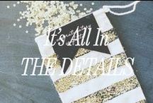 It's All in the Details / by Brideside