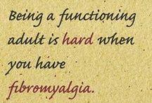 Fibromyalgia / by Susan Smith