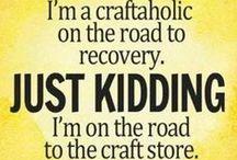 Gettin Crafty! / by Sara Ayers