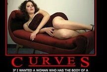 Curves / Real women have curves. It's about being healthy, fit, and strong, not skinny. / by Jacky Cameron