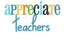 teacher/student appreciation / by Sydney