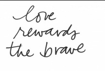 Love Quotes / by Kirsten Nieman @ Restored Style